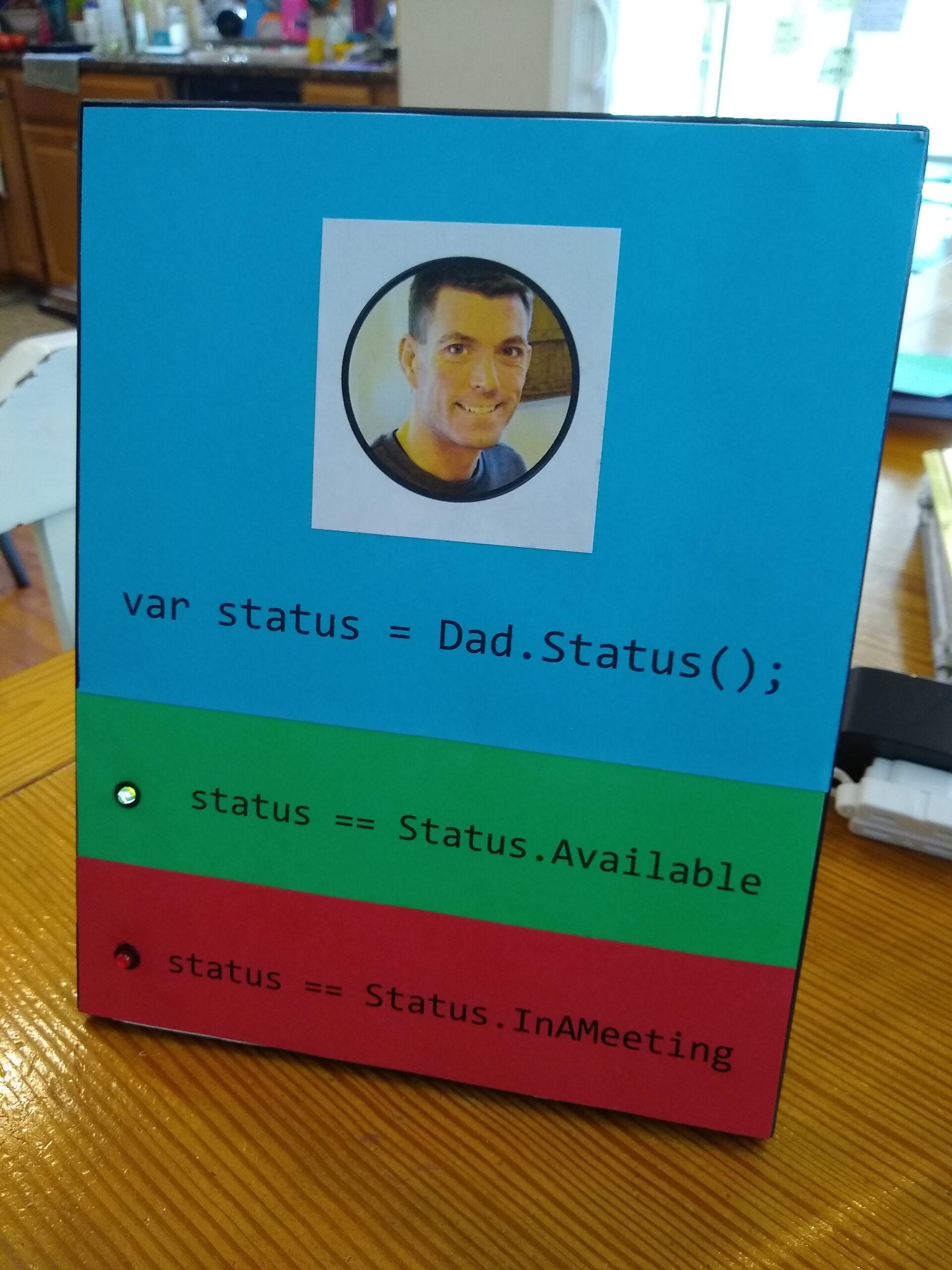 Dad Status Indicator